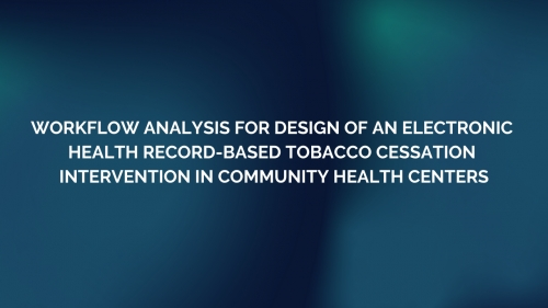 Workflow analysis for design of an electronic health record-based tobacco cessation intervention in community health centers